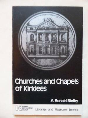 Churches and Chapels of Kirklees by Bielby, Arthur R. Paperback Book The Cheap