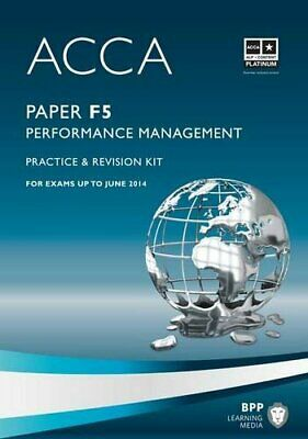 ACCA - F5 Performance Management: Revision Kit by BPP Learning Media Book The