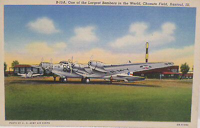 WWII Postcard B-15A One of the Largest Bombers in the World Chanute Field