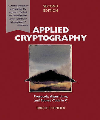 Applied Cryptography: Protocols, Algorithms, and Source Code in C,-ExLibrary