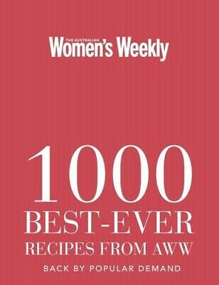 NEW 1000 Best-ever Recipes from AWW By Australian Women's Weekly Hardcover