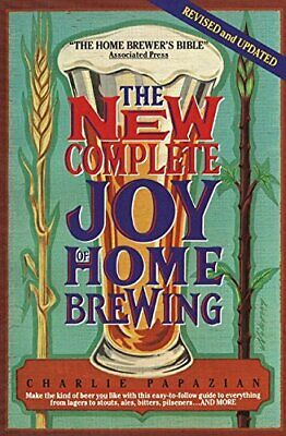 New Compl. Joy Home Brew by Papazian, Charles Book The Cheap Fast Free Post