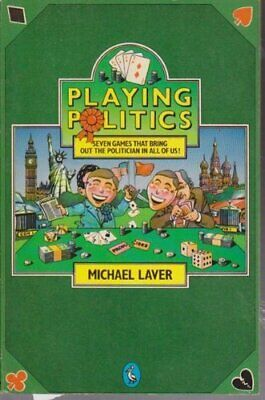 Playing Politics (Pelican) by Laver, Michael Paperback Book The Cheap Fast Free