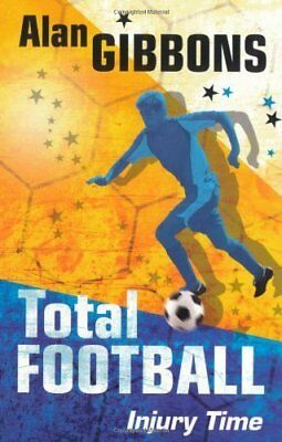 Total football: Injury time by Gibbons, Alan Book The Cheap Fast Free Post