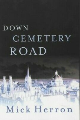 Down Cemetery Road by Herron, Mick Hardback Book The Cheap Fast Free Post