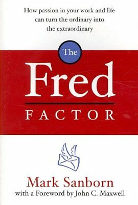 The Fred Factor by Mark Sanborn 9781844138166 (Paperback, 2005)