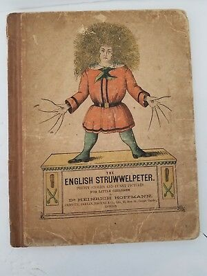 Dr Heinrich Hoffmann The English STRUWWELPETER Griffin Farran Browne Co. London