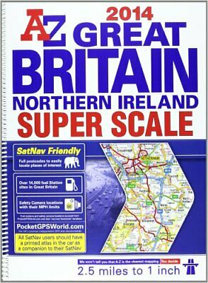 Great Britain Super Scale Road Atlas 2014 (A-Z Road A... by Geographers A-Z Map