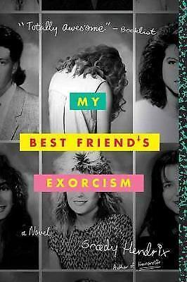 My Best Friend's Exorcism: A Novel, Grady Hendrix, New condition, Book