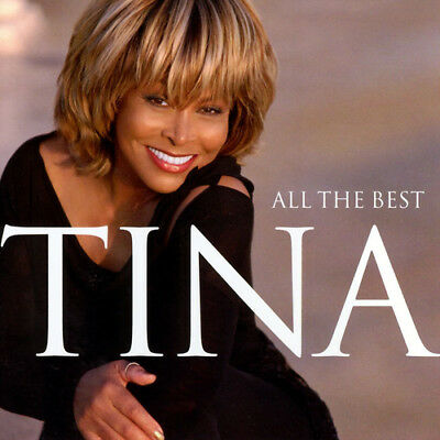 Tina Turner : All the Best CD (2004) ***NEW***