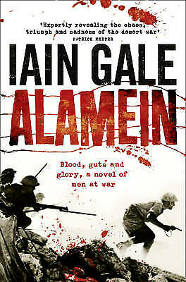 Alamein: The turning point of World War Two by Iain Gale (Paperback) Book