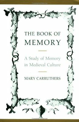 The Book of Memory: A Study of Memory in Med... by Carruthers, Mary J. Paperback