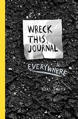 Wreck This Journal Everywhere by Smith, Keri Book The Cheap Fast Free Post