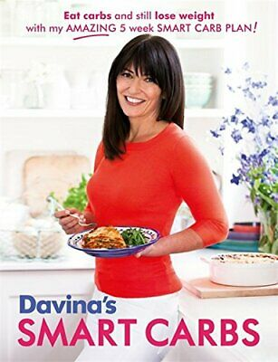 Davina's Smart Carbs: Eat Carbs and Still Lose Weight With ... by McCall, Davina