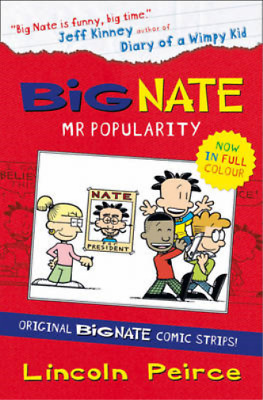 Big Nate Compilation 4: Mr Popularity (Big Nate), Peirce, Lincoln, Used; Very Go