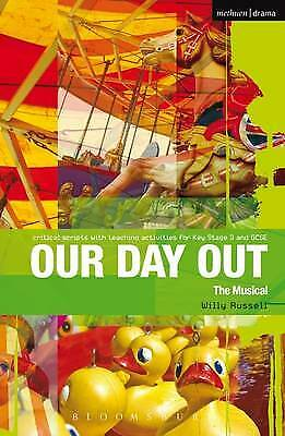 Our Day Out The Musical By Willy Russell (Paperback) Book