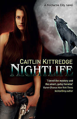Night Life by Caitlin Kittredge (Paperback) Book
