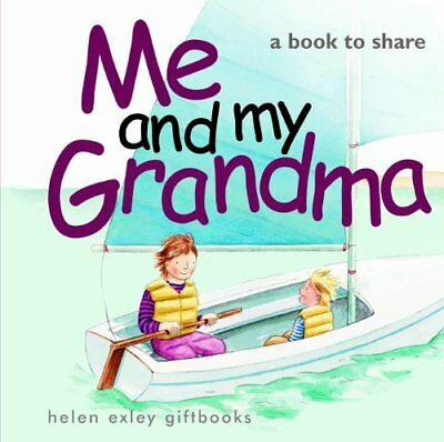 Me and my Grandma: 1 (Me & You Small) by Helen Exley Hardback Book The Cheap