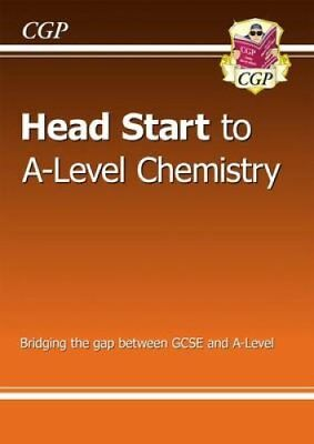 New Head Start to A-Level Chemistry by CGP Books 9781782942801 (Paperback, 2015)