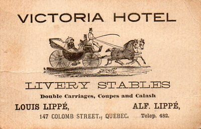 19th C Business Card, Victoria Hotel Livery Stables, Quebec, Canada