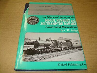 An Historical Survey of the Didcot, Newbury and South... by Judge, C.W. Hardback