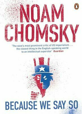 Because We Say So by Chomsky, Noam Book The Cheap Fast Free Post