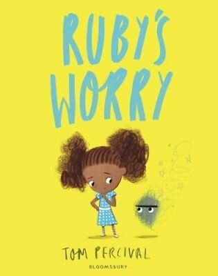Ruby's Worry by Tom Percival 9781408892152 (Paperback, 2018)