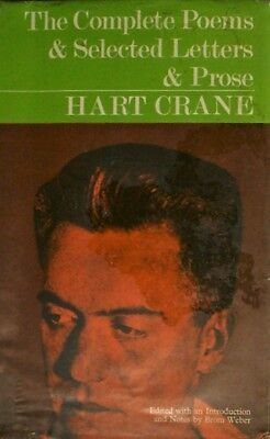 The Complete Poems and Selected Letters and Prose of Hart Crane, Weber, B, Very