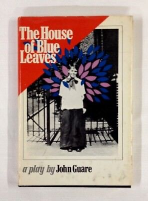 The House Of Blue Leaves - A Play By John Guare - 1972 Hc Edition
