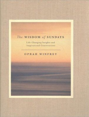 The Wisdom of Sundays Life-Changing Insights and Inspirational ... 9781509874118