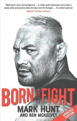 Born To Fight by Mark Hunt (Paperback, 2017)