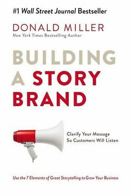 NEW Building A Story Brand By Donald Miller Paperback Free Shipping