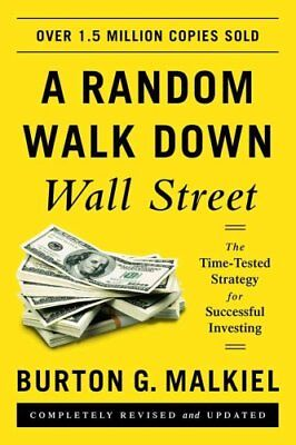 A Random Walk Down Wall Street The Time-Tested Strategy for Suc... 9780393352245