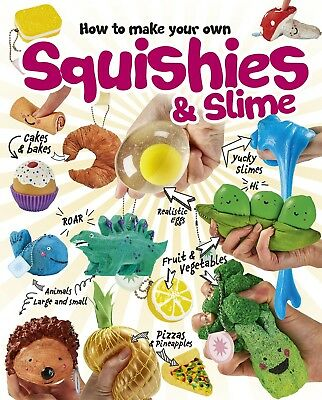 How to make your own squishies & slime book