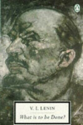 What is to be Done? (Twentieth Century Classics ... by Lenin, Vladimir Paperback