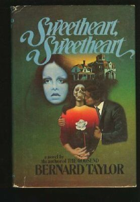 Sweetheart, Sweetheart by Taylor, Bernard Hardback Book The Cheap Fast Free Post