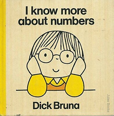 I Know More About Numbers by Bruna, Dick Hardback Book The Cheap Fast Free Post