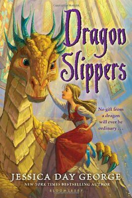 Dragon Slippers by George, Jessica Day Book The Cheap Fast Free Post