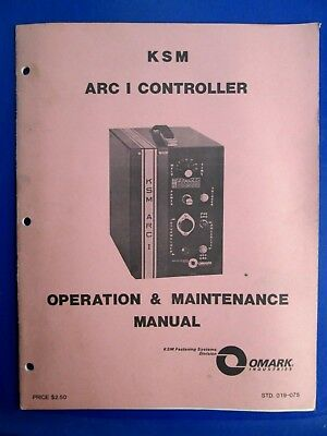 Vintage 1979 Omark Industries KSM ARC I Controller Stud Welder Manual