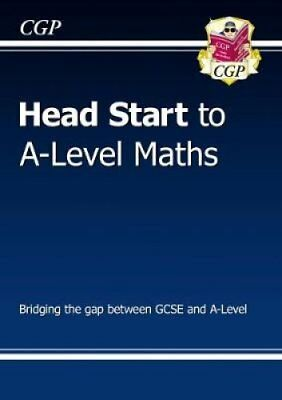 New Head Start to A-Level Maths by CGP Books (Paperback, 2017)