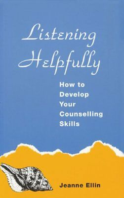 Listening Helpfully: How to Develop Your Counselling Skills (A Condor book) By
