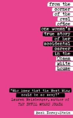 From the Corner of the Oval Office One woman's true story of he... 9781787630871