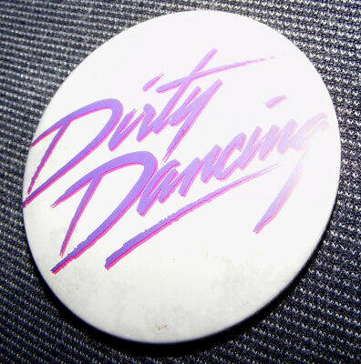 WERBE - BUTTON - DIRTY DANCING - Anstecker - 1987