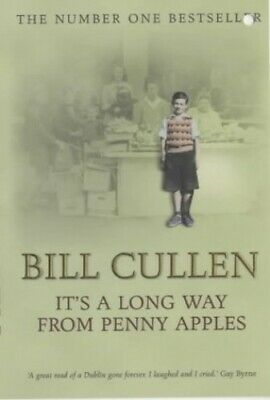 It's A Long Way From Penny Apples by Cullen, Bill Paperback Book The Cheap Fast