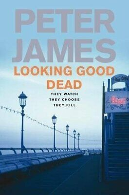 Looking Good Dead by James, Peter Hardback Book The Cheap Fast Free Post
