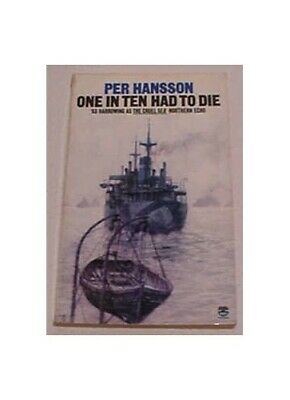 One in Ten Had to Die by Hansson, Per Paperback Book The Cheap Fast Free Post