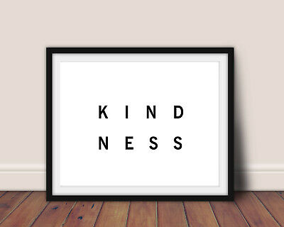 Inspirational Motivational Kindness Typography Quote  Poster Print Wall Art A4