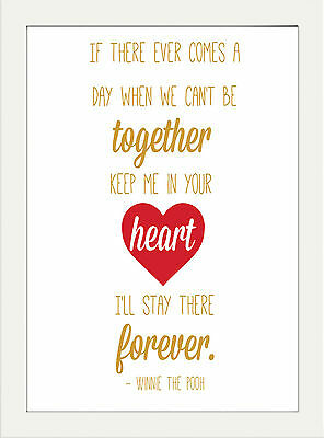 Winnie The Pooh Heart Inspirational Motivational Print  A4 Poster Decor Gift