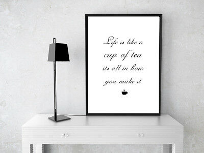 Inspirational Motivational Positive Tea Quote  A4 Poster Print Wall Art