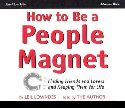 How To Be A People Magnet 3-CD Audiobook - Leil Lowndes - NEW - FREE SHIPPING